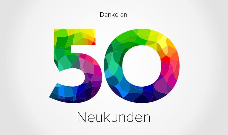 Unser Unternehmen freut sich über 50 Neukunden