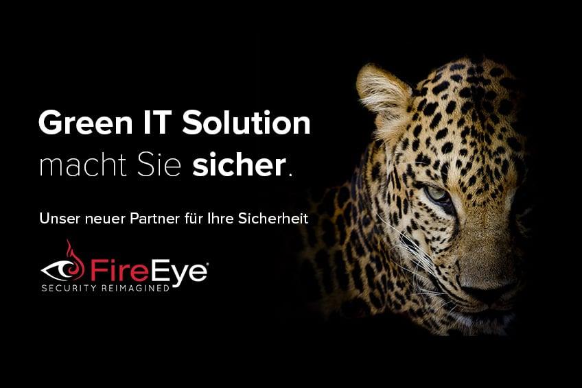 Green IT und FireEye ein starker Partner für Ihre IT Sicherheit